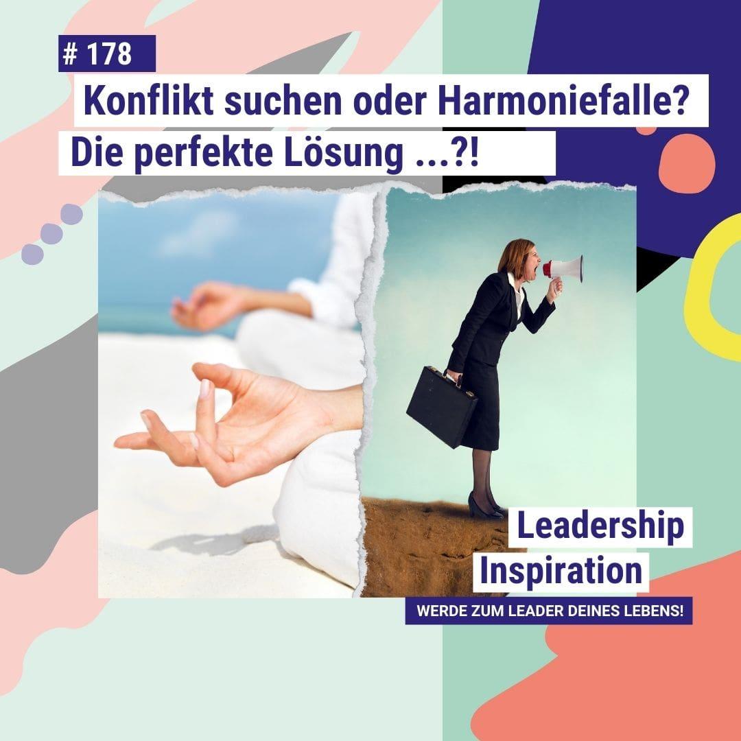 Harmonie oder Konflickt_Leadership Inspiration Podcast 178_Janine Felix