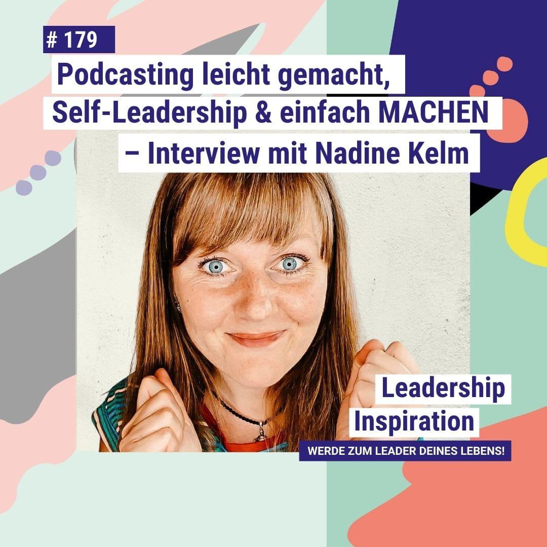 Nadine Kelm_Leadership Inspiration Podcast Janina Felix_Folge_179